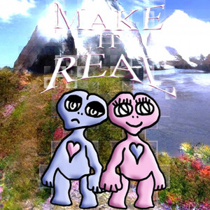 Make It Real (afternoon remix)
