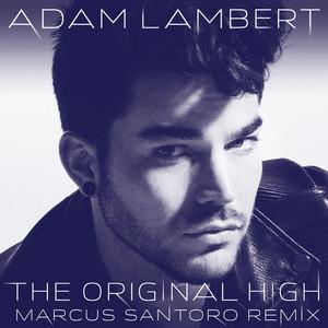 The Original High (Marcus Santoro Remix)