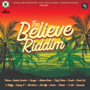 The Believe Riddim