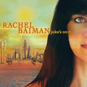 Joke's On Me by Rachel Baiman