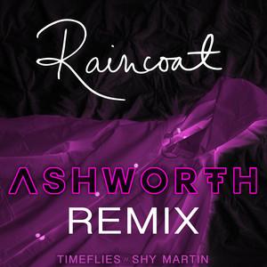 Raincoat (Ashworth Remix)