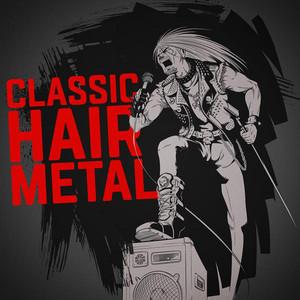 Classic Hair Metal