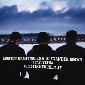 Hampenberg, Brown feat. Yepha - Det stikker helt af