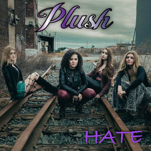 Hate by Plush