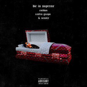 Die in Supreme (feat. Nessly)