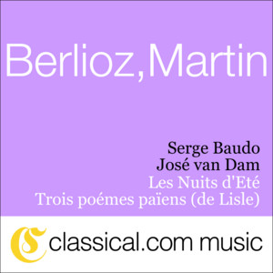 Hector Berlioz, Les Nuits D'Eté, Op. 7 (Summer Nights)