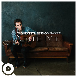 Belle Mt. | OurVinyl Sessions