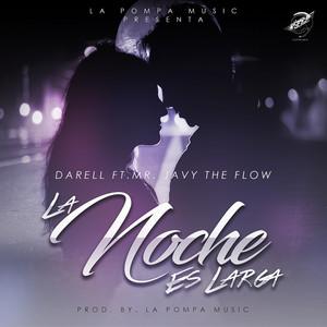 La Noche Es Larga (feat. Mr. Javy The Flow)