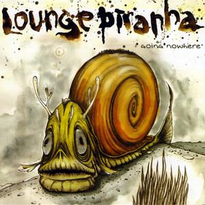 Lounge Piranha