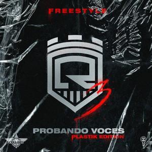 Probando Voces 3 (Free Style) [Plastik Edition]