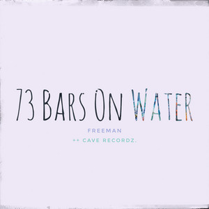 73 Bars on Water