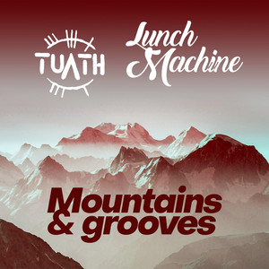 Mountains and Grooves