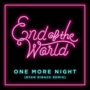 One More Night (Ryan Riback Remix)