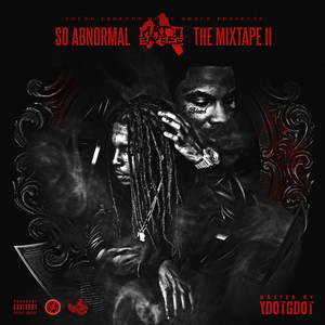 So Abnormal The Mixtape II (Hosted By YDotGDot)