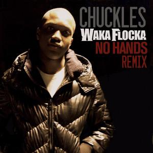 No Hands (Chuckles Remix)