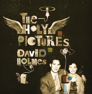 I Heard Wonders by David Holmes