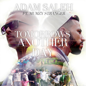 Tomorrow's Another Day (feat. Mumzy Stranger)