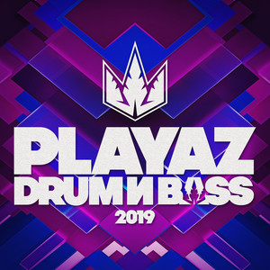 Playaz Drum & Bass 2019