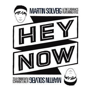 Hey Now - Remixes (feat. Kyle)