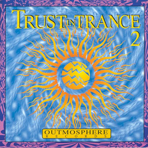 Pochette de l'album Trust In Trance 2