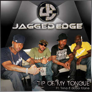 Tip Of My Tongue featuring Trina and Gucci Mane (Walmart Exclusive)