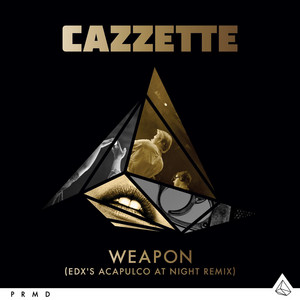 Weapon (EDX's Acapulco At Night Remix)