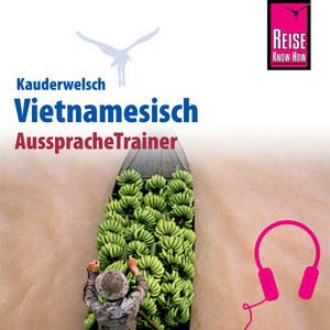 Reise Know-How Kauderwelsch AusspracheTrainer Vietnamesisch
