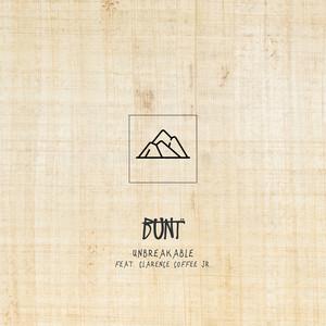 BUNT. ft Clarence Coffee Jr. – Unbreakable (Studio Acapella)