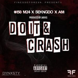 Do It & Crash