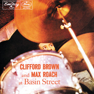 Clifford Brown And Max Roach At Basin Street album