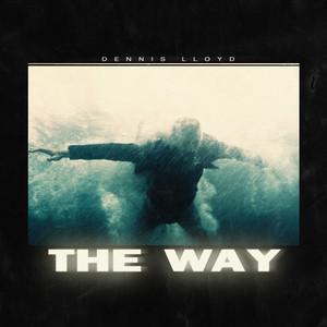 Dennis Lloyd - The Way Mp3 Download