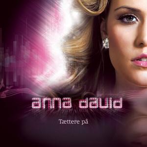 Anna David - Tæt på