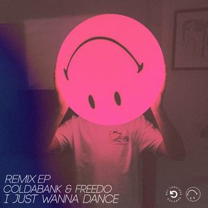 I Just Wanna Dance (Remix EP)