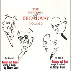 The Heritage of Broadway Vol. 3 album