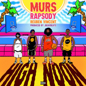 High Noon (feat. Rapsody & Reuben Vincent)