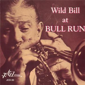 Wild Bill at Bull Run album