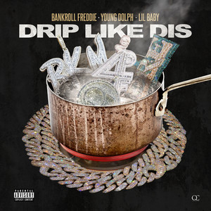 Drip Like Dis (feat. Young Dolph & Lil Baby) [Remix] cover art