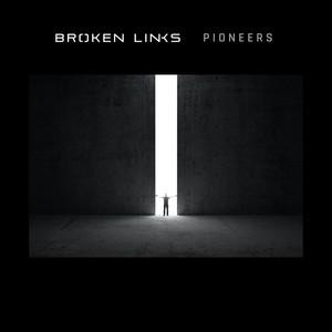 Broken Links – Pioneers (Studio Acapella)