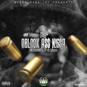 OBlock Ass Nigga: Underrated (Reloaded)