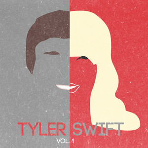 Tyler Swift EP Vol.1 (tribute to Taylor Swift)