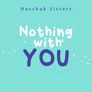 Nothing With You