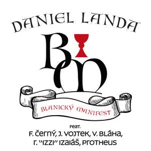 Blanický manifest (feat. František Černý, Josef Vojtek, Václav Bláha, Roman