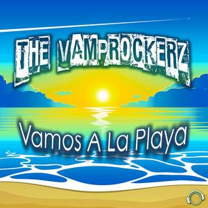 Vamos A La Playa - DJ Gollum Remix Edit by The Vamprockerz, DJ Gollum