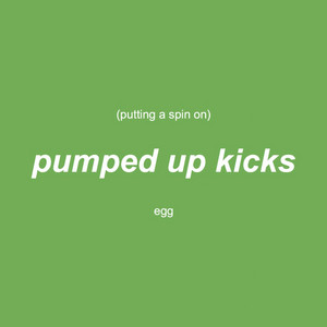 Putting a Spin on Pumped Up Kicks