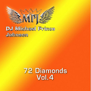 Michael Prince Johnson - 72 Diamonds Vol. 4