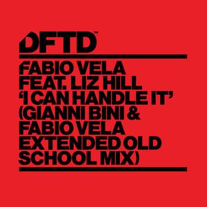 Fabio Vela ft Liz Hill – I Can Handle It (Gianni Bini & Fabio Vela Old School Studio Acapella)