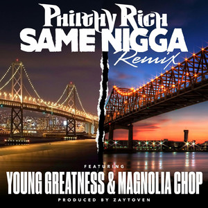 Same Nigga (Remix) [feat. Young Greatness & Magnolia Chop]