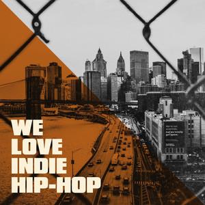 We Love Indie Hip-Hop album