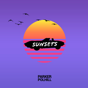 Sunsets by Parker Polhill