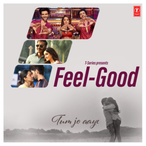 Feel-Good Tum Jo Aaye album